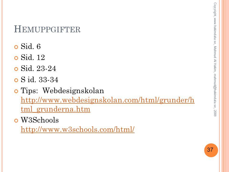 37 H EMUPPGIFTER Sid. 6 Sid. 12 Sid. 23-24 S id.