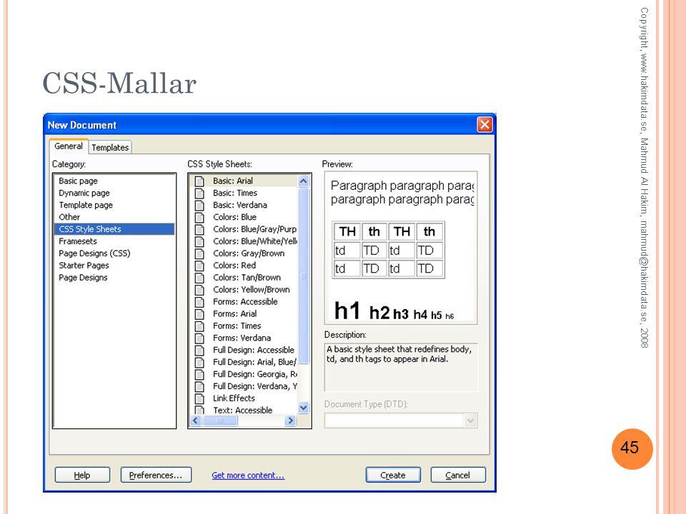 45 CSS-Mallar Copyright, www.hakimdata.se, Mahmud Al Hakim, mahmud@hakimdata.se, 2008