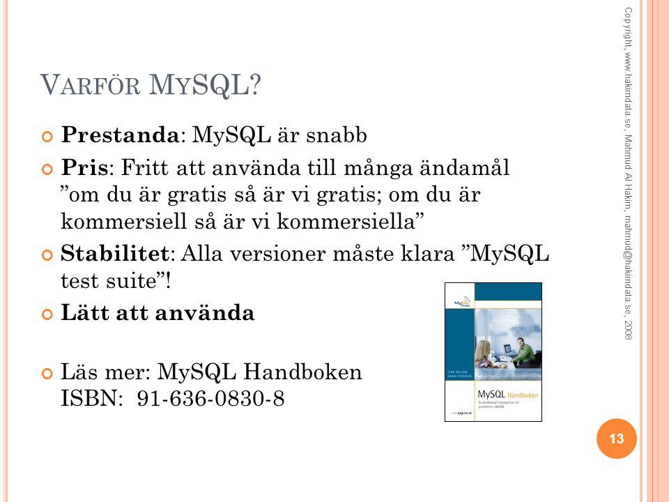 V ARFÖR M Y SQL.
