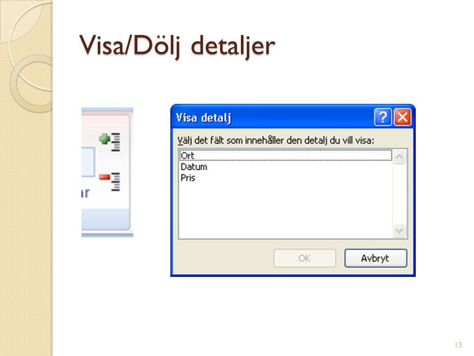 Visa/Dölj detaljer 13