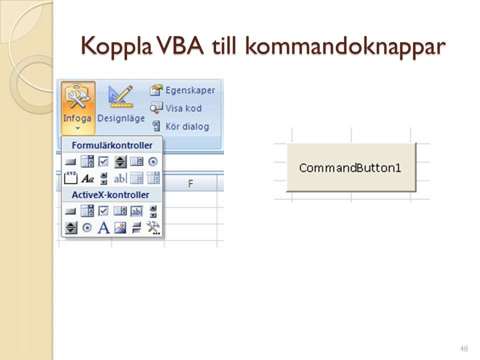 48 Koppla VBA till kommandoknappar
