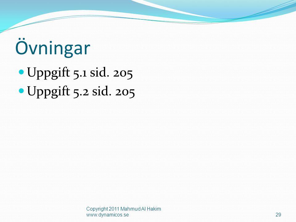 Övningar Uppgift 5.1 sid. 205 Uppgift 5.2 sid.