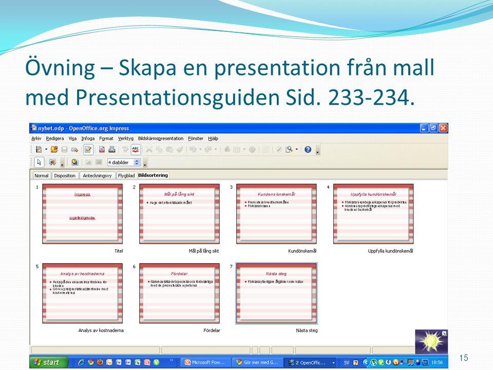 Övning – Skapa en presentation från mall med Presentationsguiden Sid.
