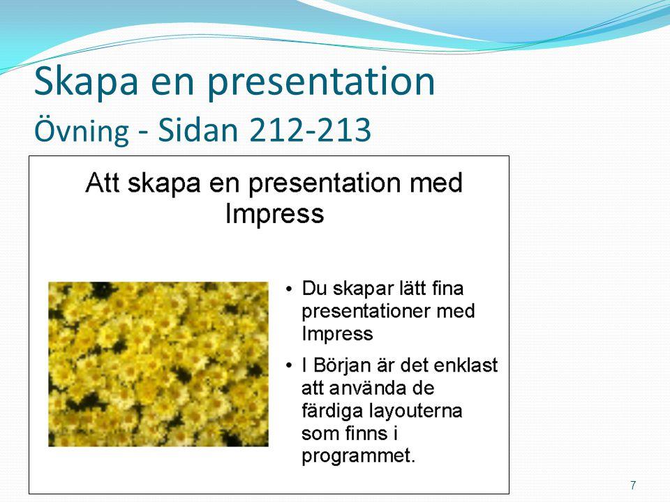 Visningslägen Normal Disposition Anteckningsvy Flygblad Bildsortering Bildskärmspresentaion Bakgrundsvy (OBS.