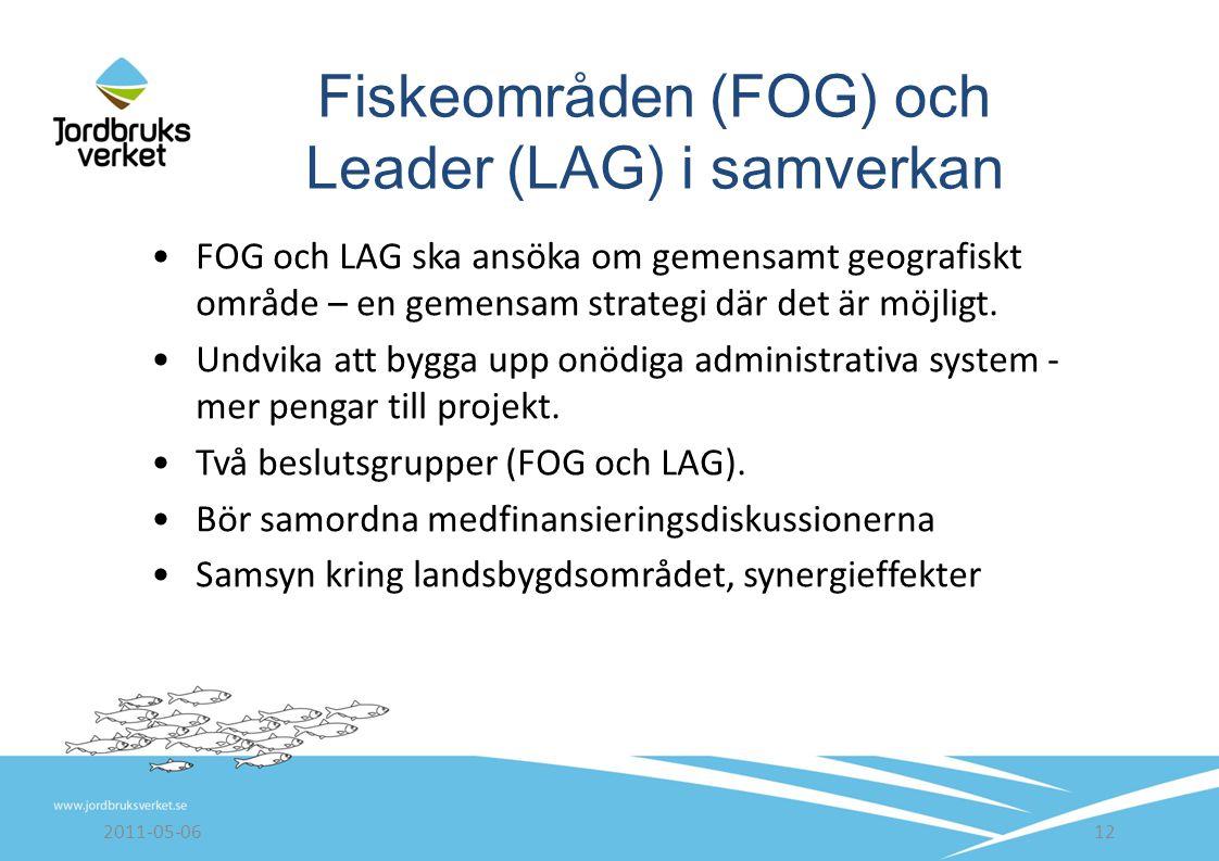 FOG och LAG ska ansöka om gemensamt geografiskt område – en gemensam strategi där det är möjligt.