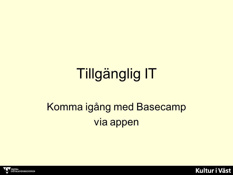 Tillgänglig IT Komma igång med Basecamp via appen