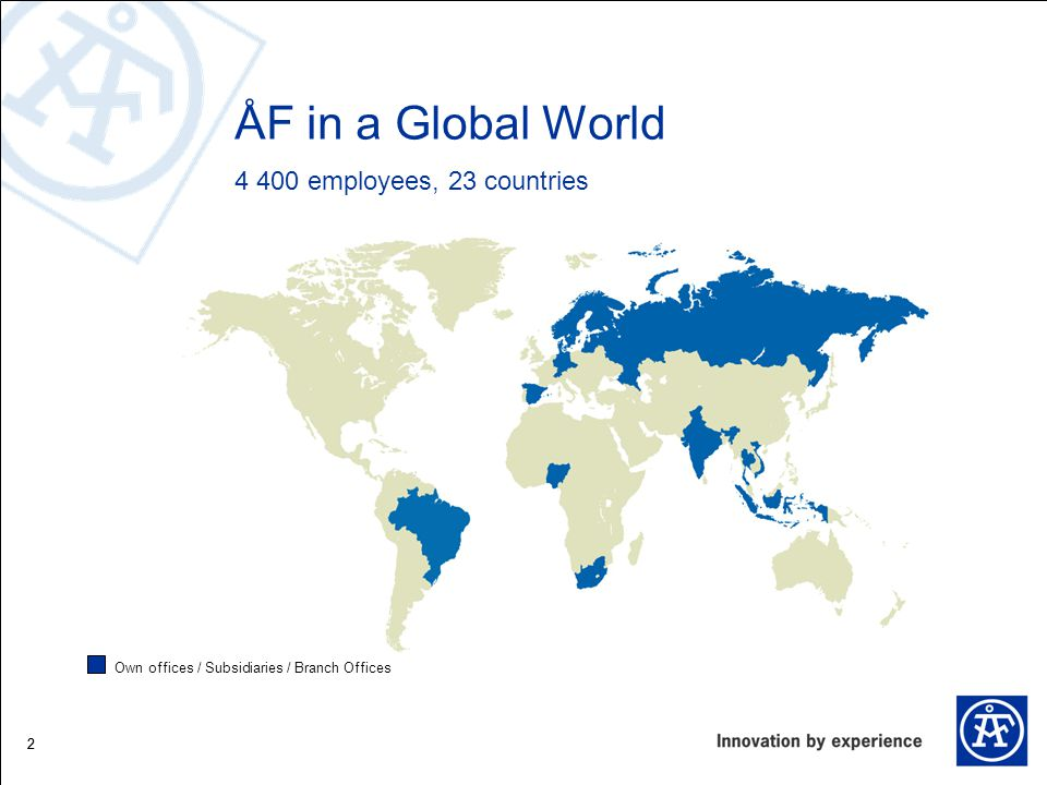 3 ÅF today ÅF Energy 920 employees Engineering 1 270 employees Infrastructure 1 660 employees Inspection 470 employees  4 319 employees in 23 countries