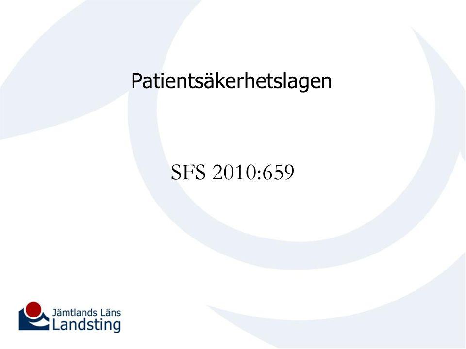 Patientsäkerhetslagen SFS 2010:659