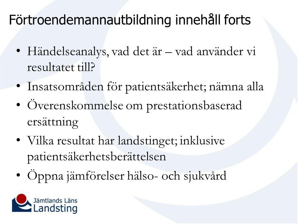 Nya insatsområden SKL med fokus ökad delaktighet för patient 1.Vägledning till personalen för stöd till patienten och närstående när en vårdskada inträffat.