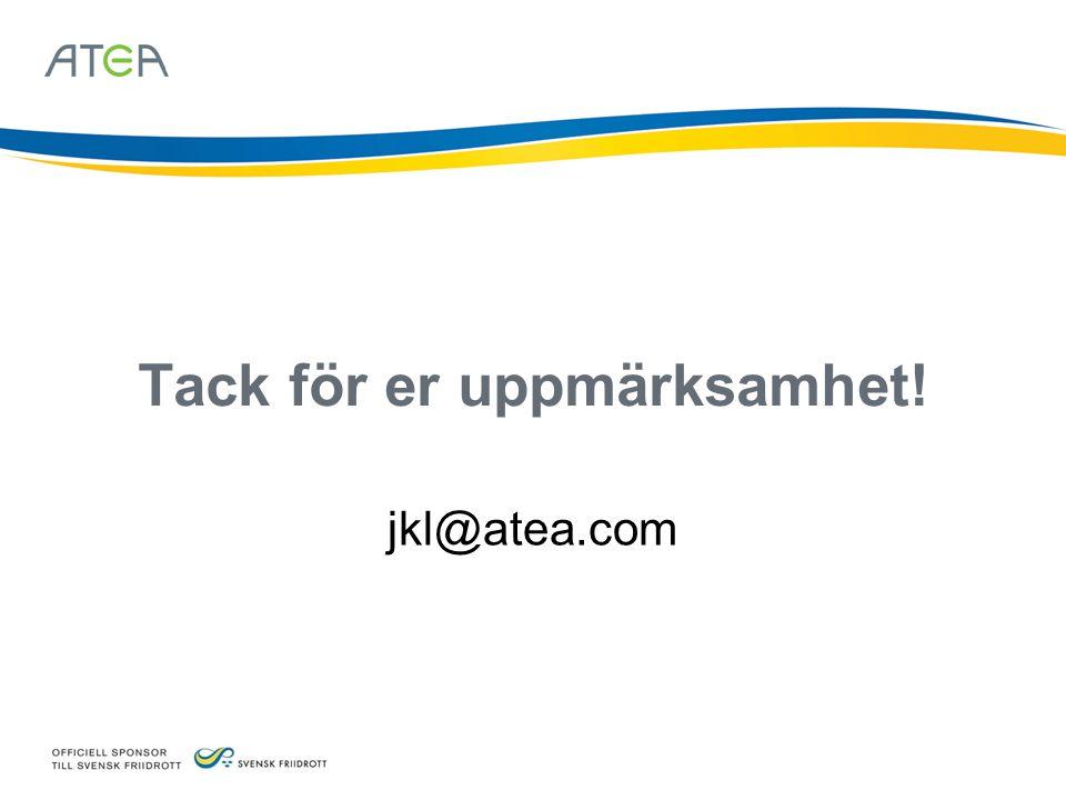 Tack för er uppmärksamhet! jkl@atea.com