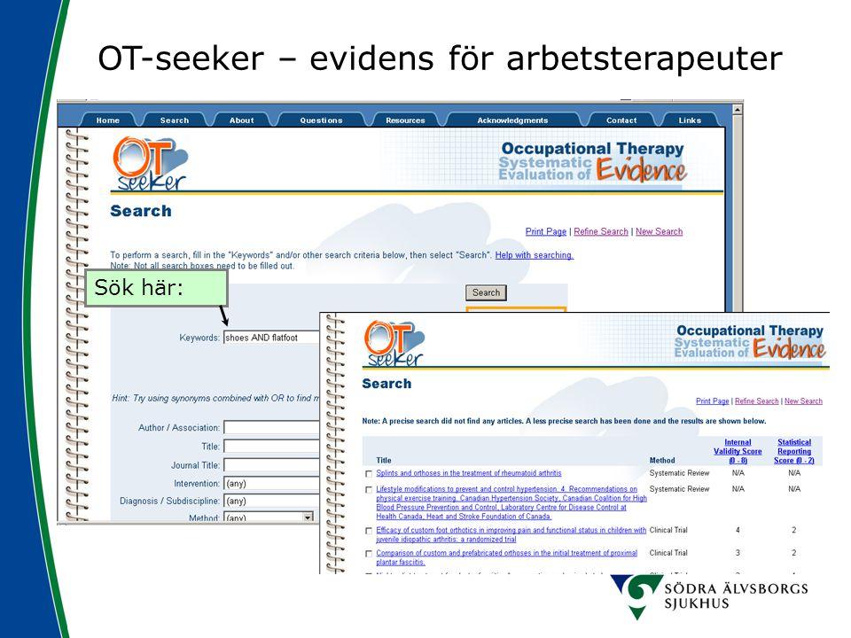 OT-seeker – evidens för arbetsterapeuter Sök här:
