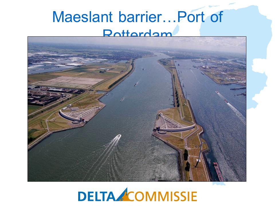 Maeslant barrier…Port of Rotterdam
