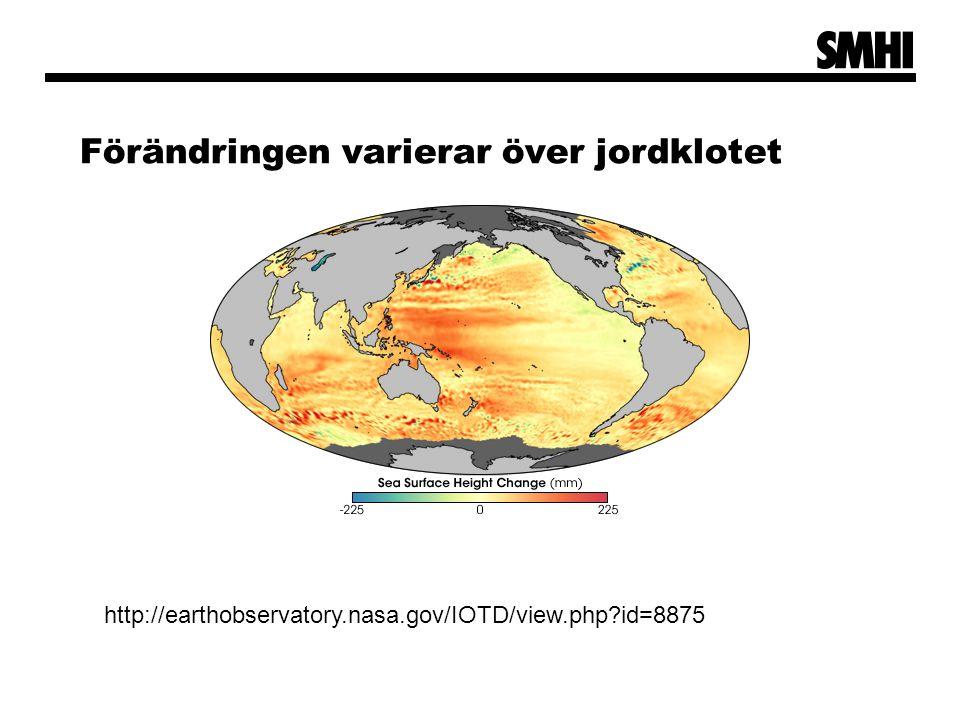 Förändringen varierar över jordklotet http://earthobservatory.nasa.gov/IOTD/view.php?id=8875