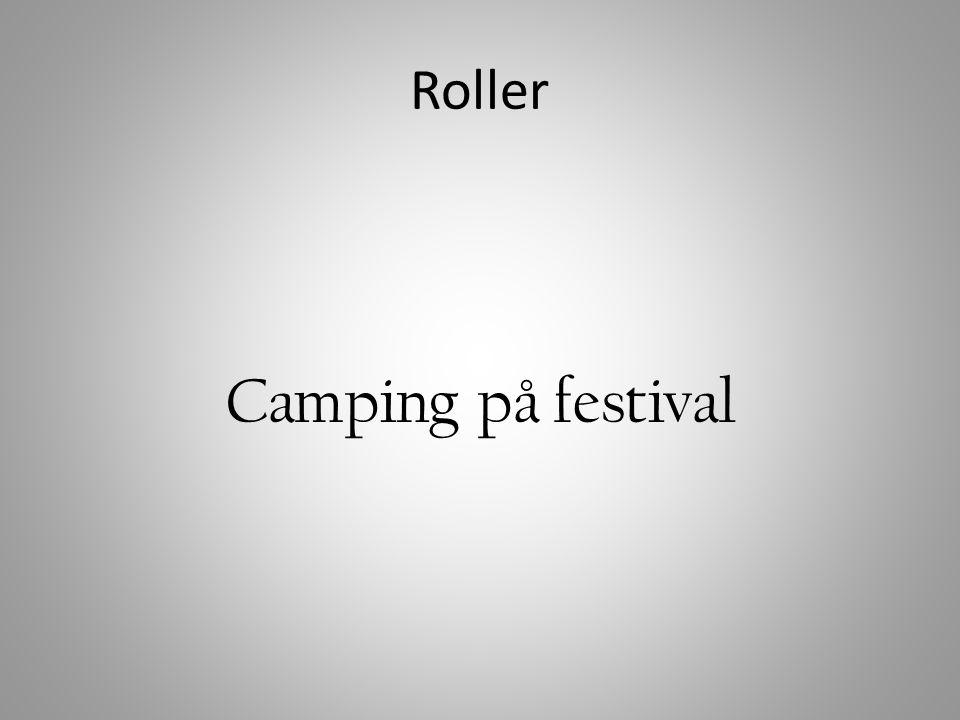 Roller Camping på festival