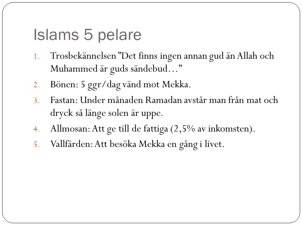 Skillnader inom islam Två riktningar – sunni & shia.
