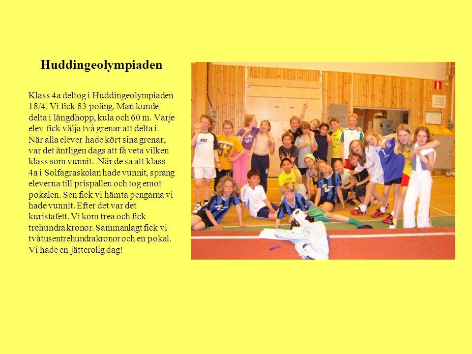 Huddingeolympiaden Klass 4a deltog i Huddingeolympiaden 18/4. Vi fick 83 poäng. Man kunde delta i längdhopp, kula och 60 m. Varje elev fick välja två