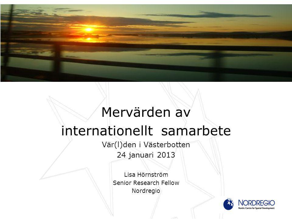 Nordiskt forskningsinstitut inrättat av Nordiska Ministerrådet 1997 33 anställda Fokusområden för det nordiska samarbetet kring regionalpolitik 2013-2016: Demografi och välfärd, Grön tillväxt och Hållbar utveckling i Arktis ESPON, FP7, INTERREG, EU-kommissionen, Nordiska Ministerrådet, nationella och regionala myndigheter i de nordiska länderna Nordregio ska fungera som en brygga mellan forskning och policy