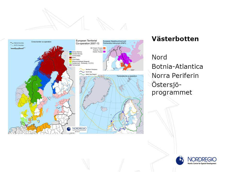 Västerbotten Nord Botnia-Atlantica Norra Periferin Östersjö- programmet