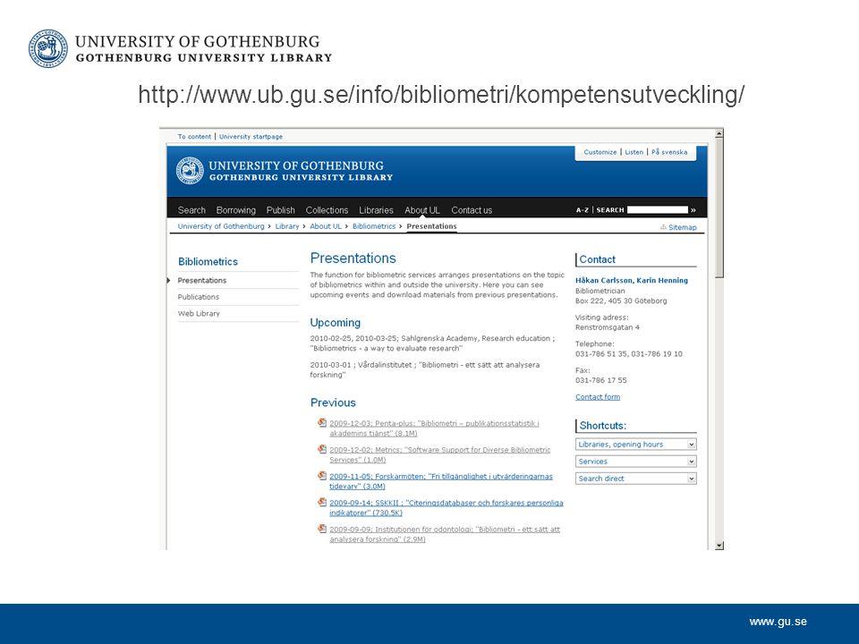 www.gu.se http://www.ub.gu.se/info/bibliometri/kompetensutveckling/