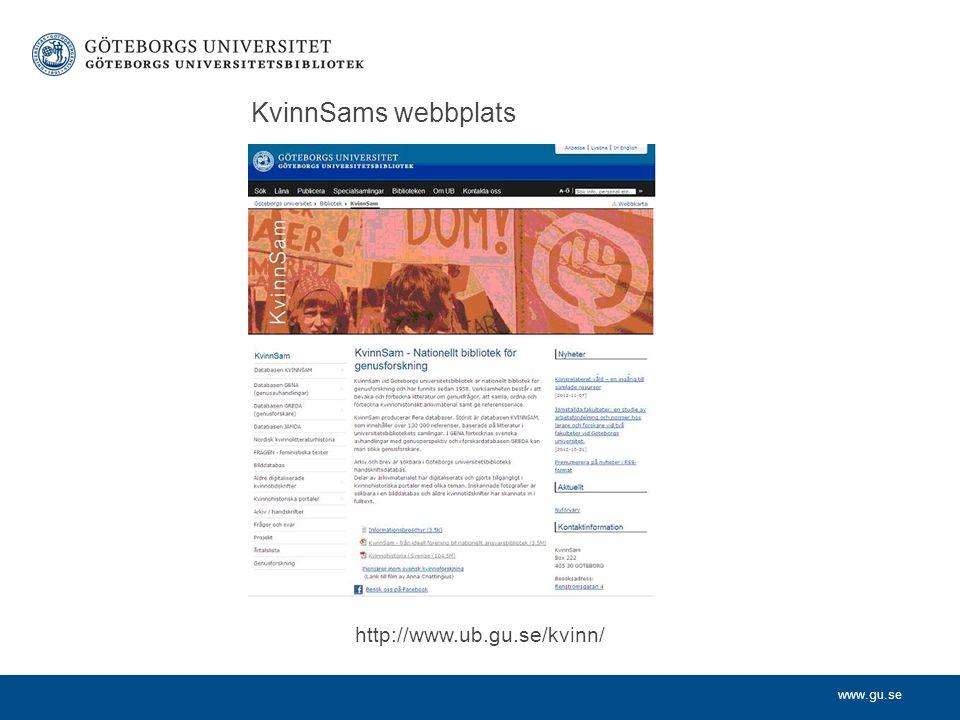 www.gu.se KvinnSams webbplats http://www.ub.gu.se/kvinn/