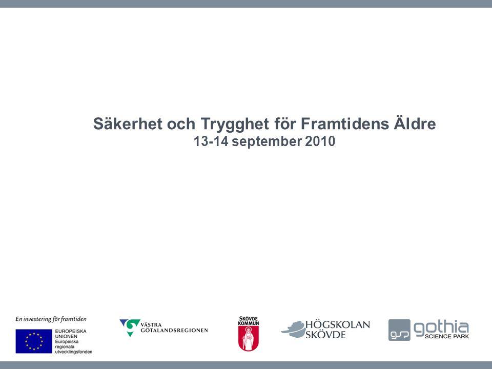 Säkerhet och Trygghet för Framtidens Äldre 13-14 september 2010