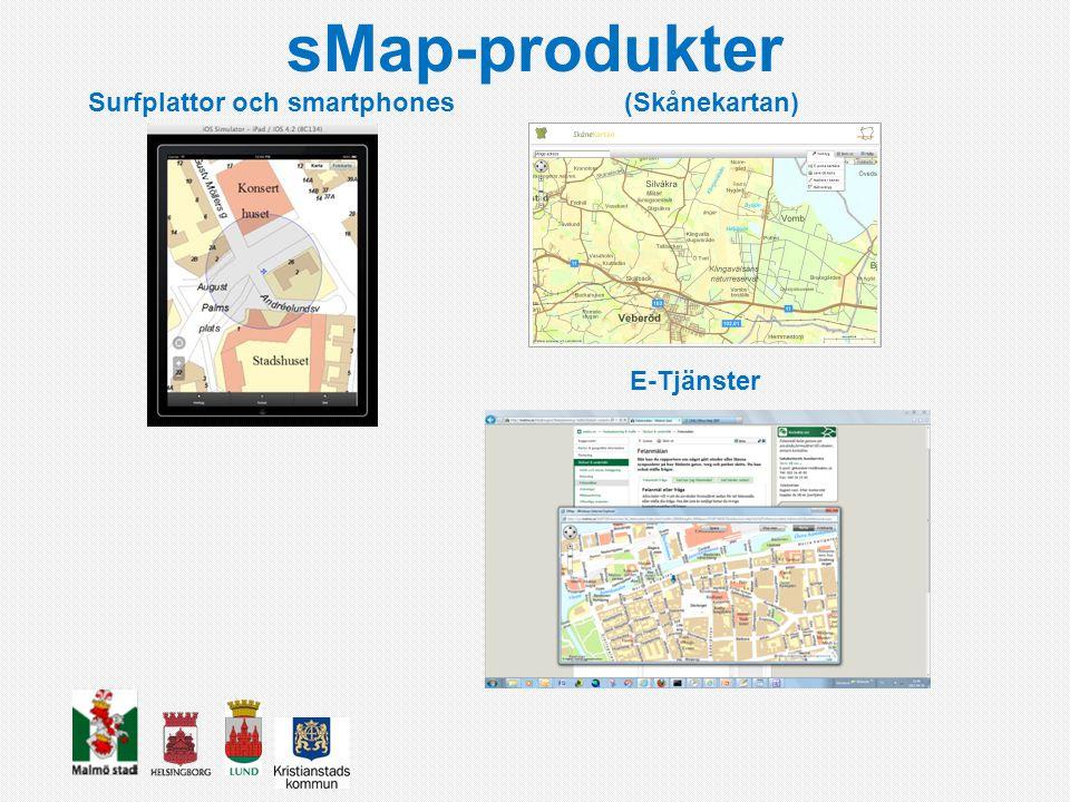 sMap-produkter Surfplattor och smartphones(Skånekartan) E-Tjänster