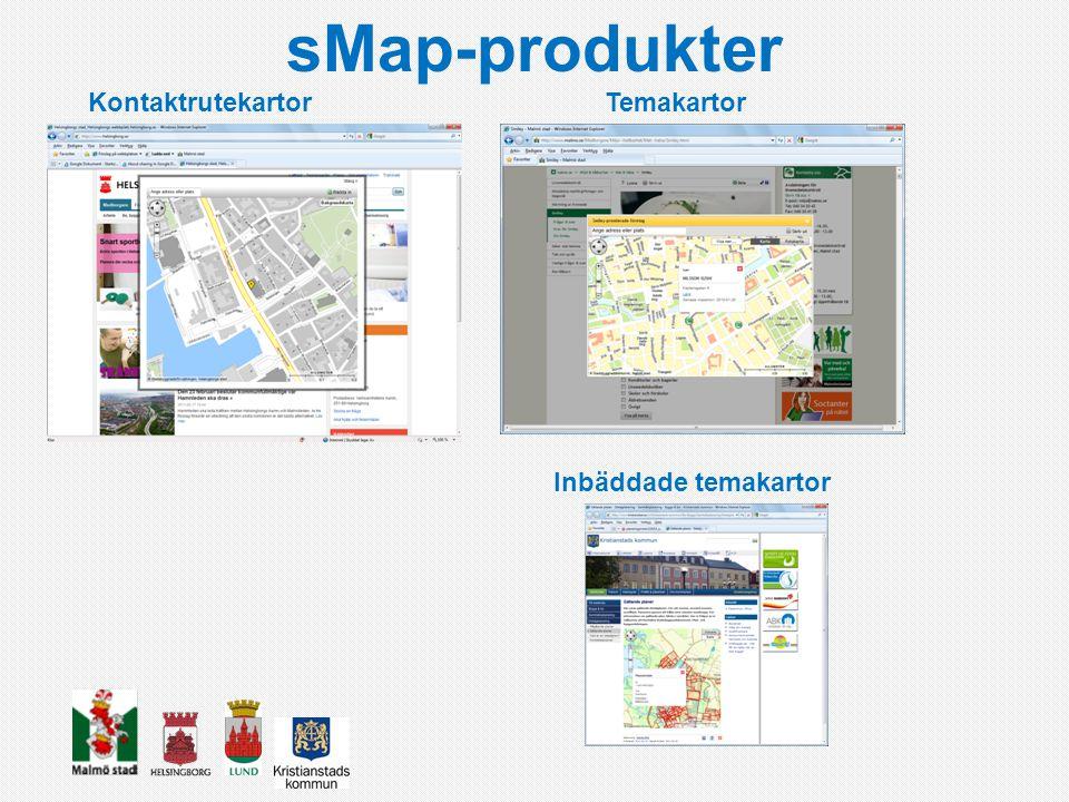 sMap-produkter KontaktrutekartorTemakartor Inbäddade temakartor