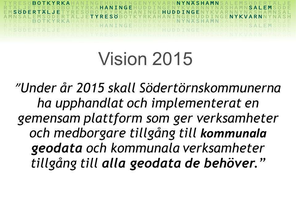 """"""" Under år 2015 skall Södertörnskommunerna ha upphandlat och implementerat en gemensam plattform som ger verksamheter och medborgare tillgång till kom"""
