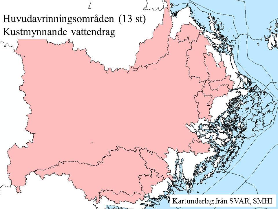 Huvudavrinningsområden (13 st) Kustmynnande vattendrag Kartunderlag från SVAR, SMHI