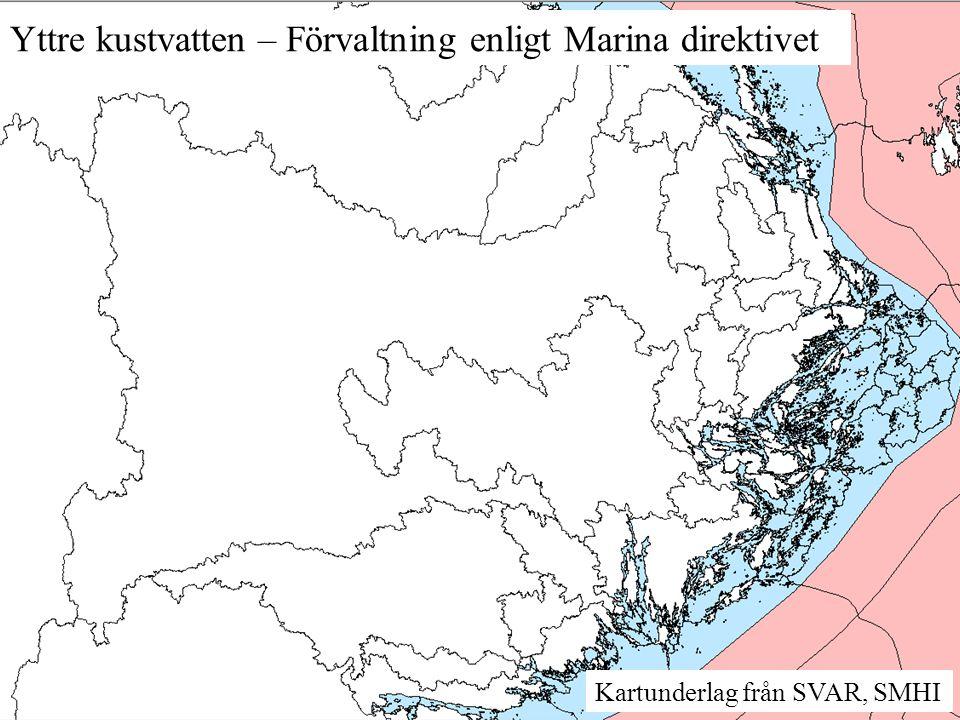 Kartunderlag från SVAR, SMHI Yttre kustvatten – Förvaltning enligt Marina direktivet
