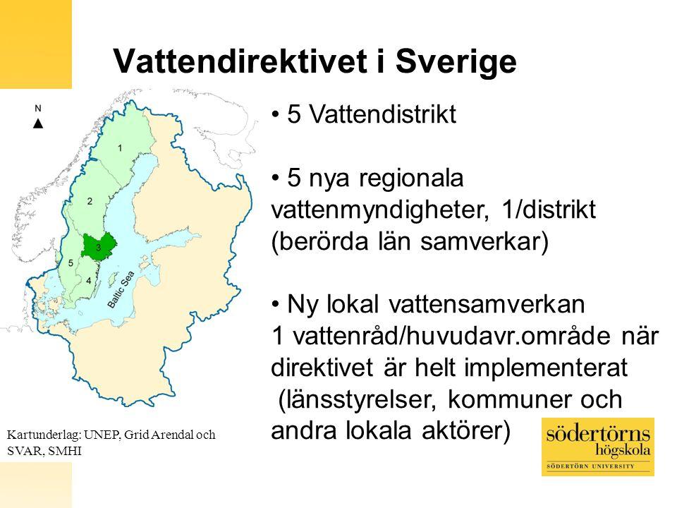 Vattendirektivet i Sverige Kartunderlag: UNEP, Grid Arendal och SVAR, SMHI 5 Vattendistrikt 5 nya regionala vattenmyndigheter, 1/distrikt (berörda län