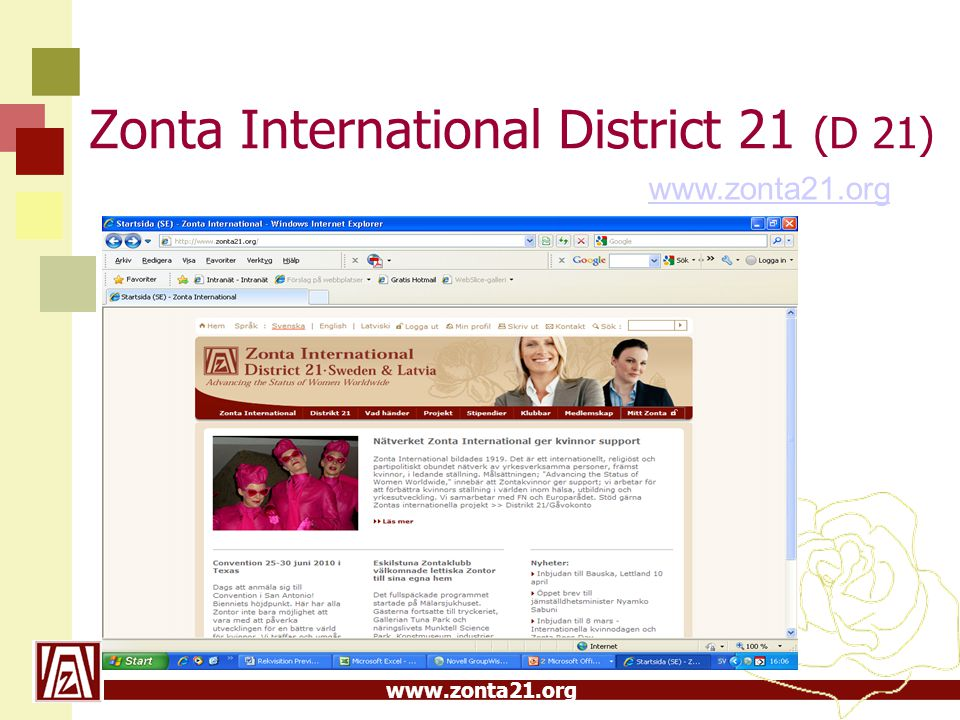 www.zonta21.org Zonta International District 21 (D 21) www.zonta21.org