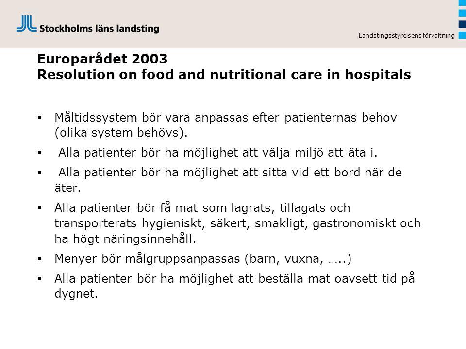 Landstingsstyrelsens förvaltning Styrande dokument inom nutritionsbehandlingsområdet Socialstyrelsen sept.