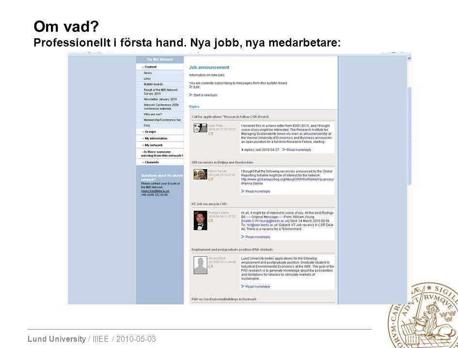 Lund University / IIIEE / 2010-05-03 Ber om information: Även Batch 0 är aktiva och svarar