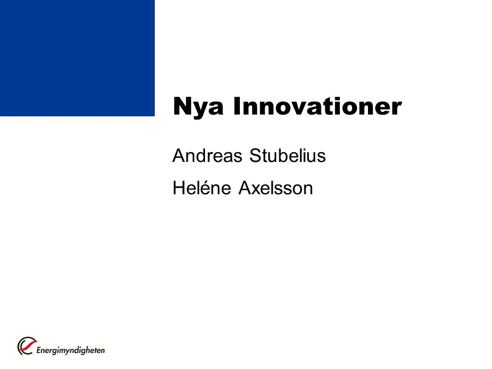 Nya Innovationer Andreas Stubelius Heléne Axelsson
