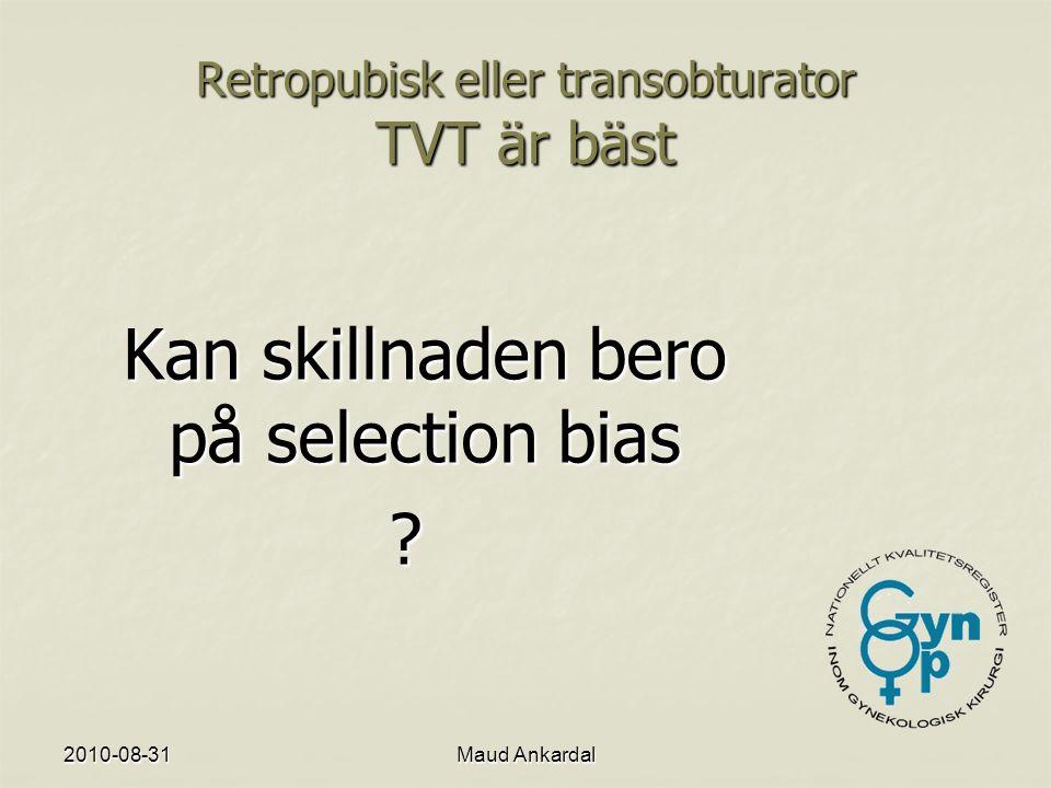 2010-08-31Maud Ankardal Ålder spelar roll för resultatet vid slyngplastik