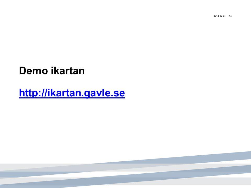 Demo ikartan http://ikartan.gavle.se http://ikartan.gavle.se 2014-09-0714