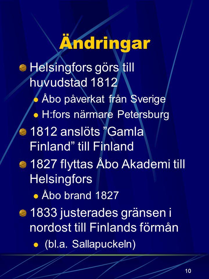 9 penningväsendet (daler vid sidan av rubel) 1811 tillkom Finland Bank som skulle svara för inväxling av dalern högsta styrelsen (hade blivit i Sverig