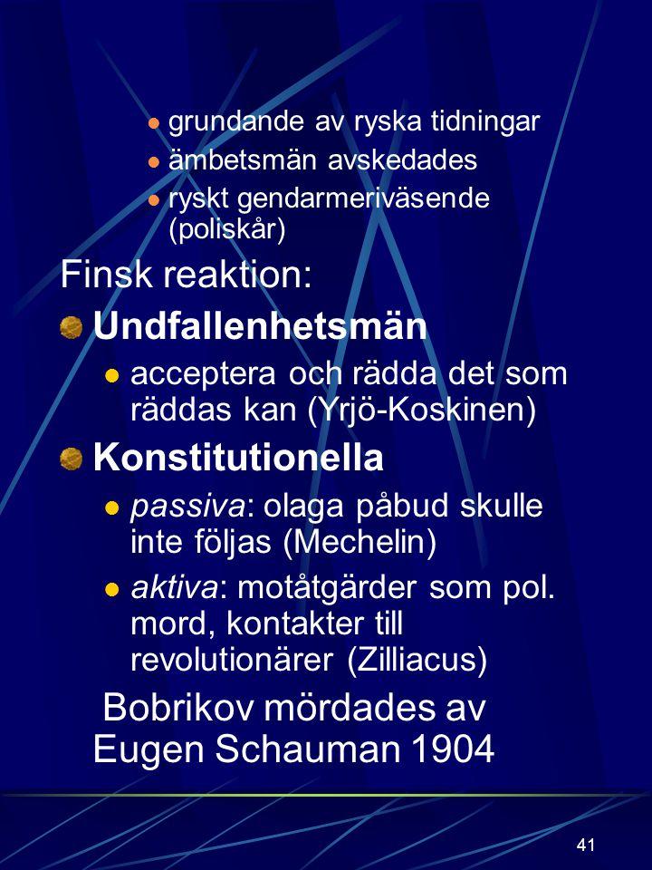 40 språkmanifestet 1900; ryskan myndighetsspråk ryska infördes i skolorna värnpliktslag 1901; rysk värnplikt värnpliktsstrejken ekonomisk kompensation