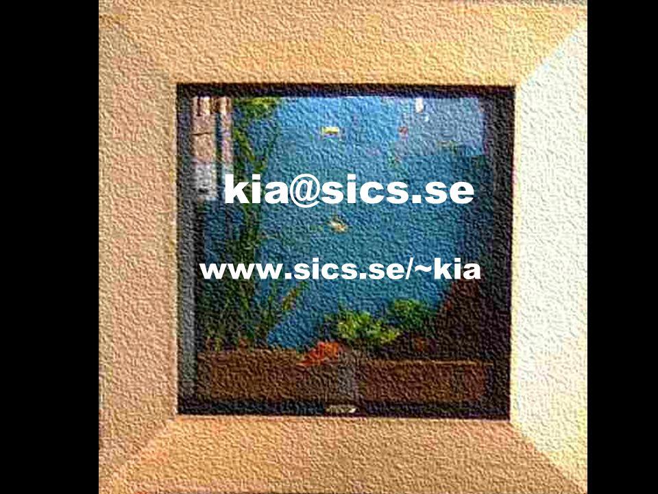 kia@sics.se www.sics.se/~kia