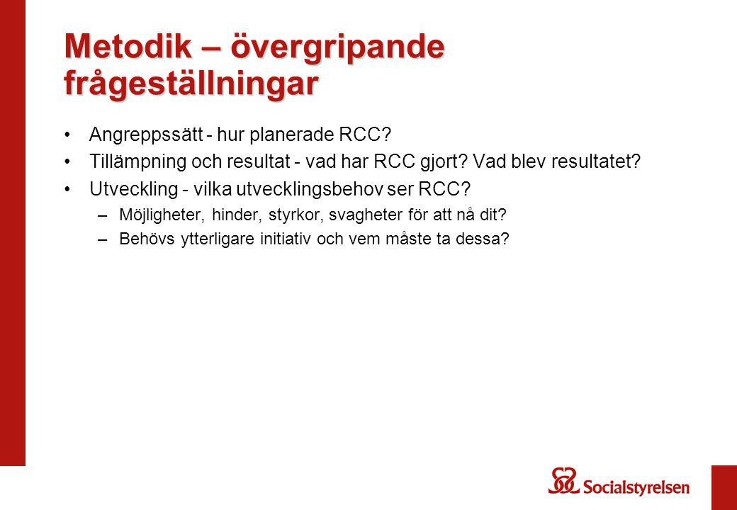 Fokusområden Uppföljning utifrån kriterier för RCC och förslagsvis i den ordning som kriterier är tidssatta Uppföljning utifrån andra fokusområden framkommit –Exempelvis: –Patient-, profession- och ledningsperspektiv –Preventionsarbete –Regionsamverkan kring gemensamma mål –RCC i regionstrukturen –RCC som styrmekanism –Patientmedverkan