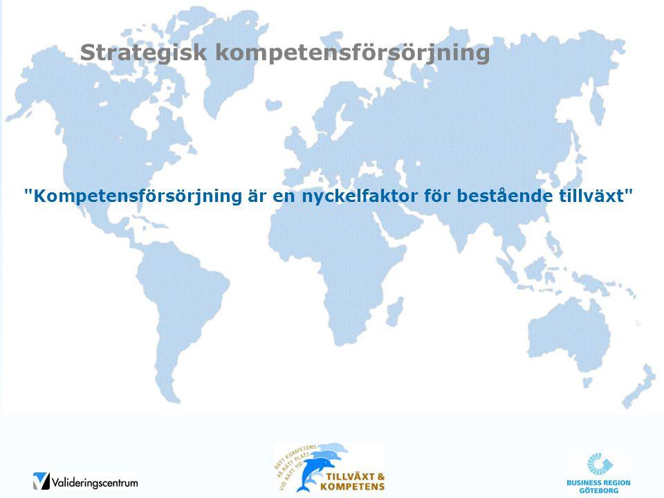 Kompetensförsörjning är en nyckelfaktor för bestående tillväxt Strategisk kompetensförsörjning