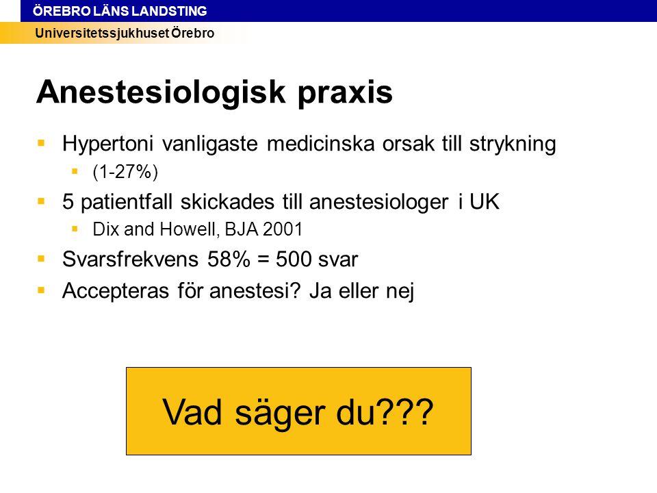 Universitetssjukhuset Örebro ÖREBRO LÄNS LANDSTING Noninvasiv blodtrycksmätning  Oscilleringar mäts (Korotkoffs ljud, K1-4)  Onset = BT syst ~K1  Max = MAP~K3  Δoscillering BT diast, osäkert ~K4  Fördel  Enkelt  Tillförlitligt  Felkällor  Arrytmi  BT<50mmHg  Nackdel  Delay  Icke kontinuerligt