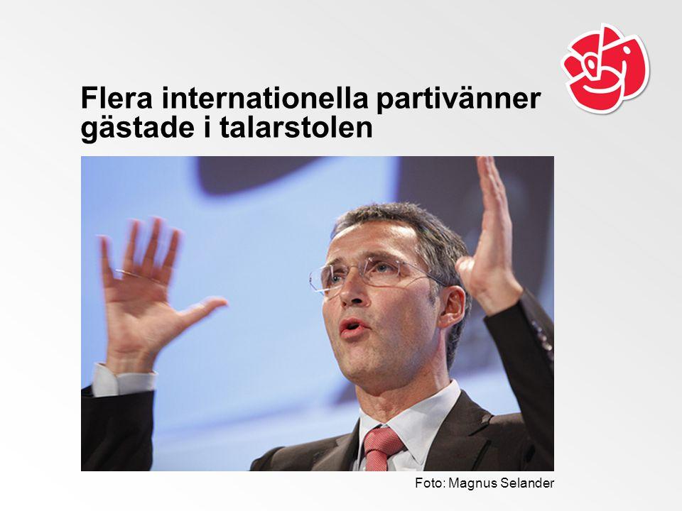 Flera internationella partivänner gästade i talarstolen Foto: Magnus Selander