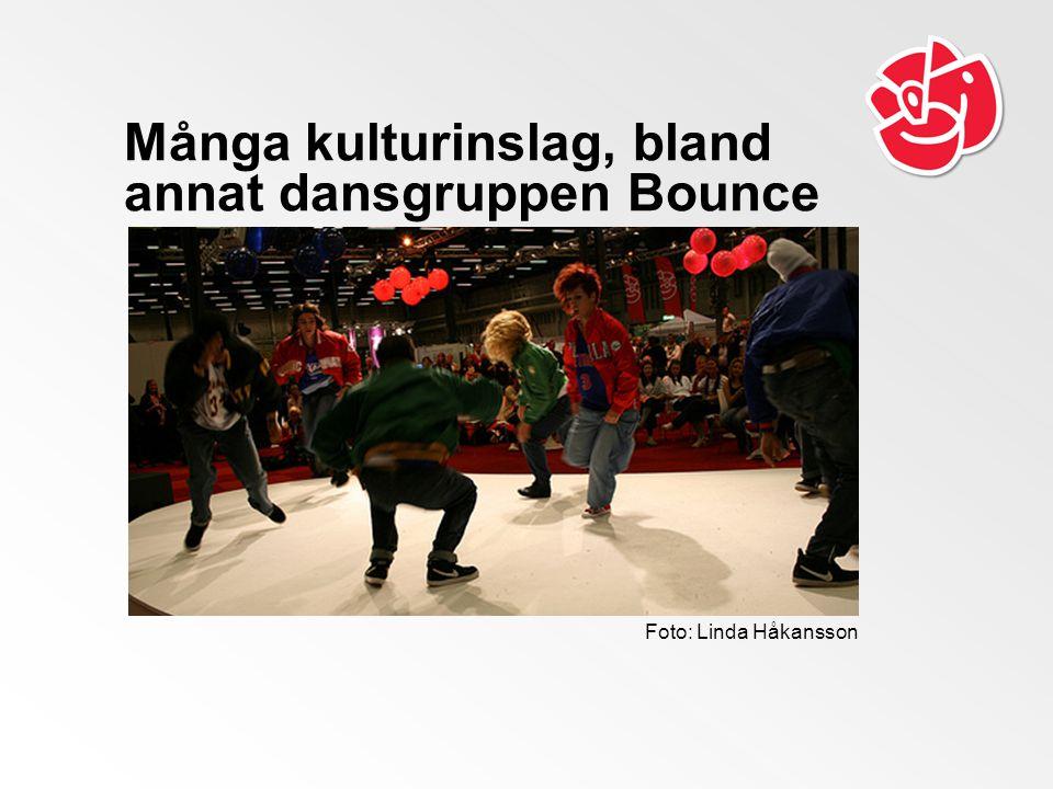 Många kulturinslag, bland annat dansgruppen Bounce Foto: Linda Håkansson