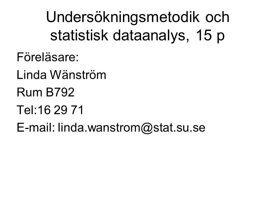 Kurslitteratur Dahmström KFrån datainsamling till rapport – att göra en statistisk undersökning.