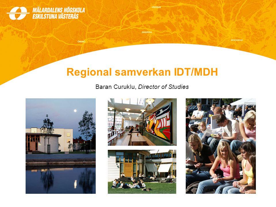 Regional samverkan IDT/MDH Baran Curuklu, Director of Studies