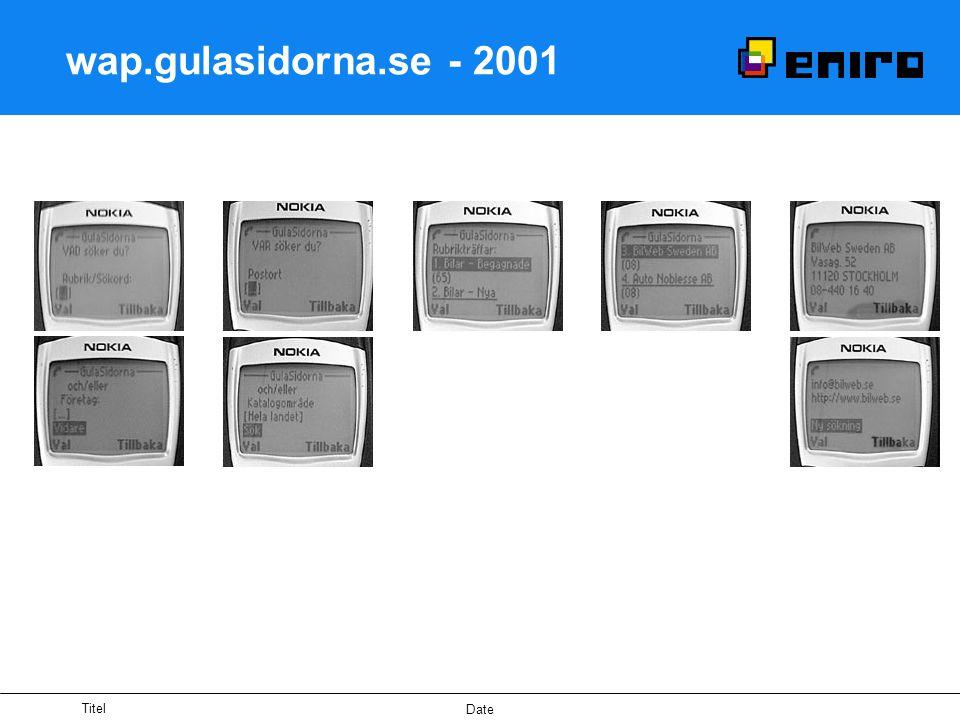 Titel Date Gränssnitt www.eniro.se i en mobil/PDA