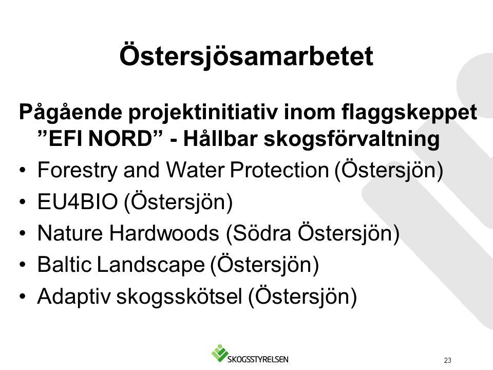 """Östersjösamarbetet Pågående projektinitiativ inom flaggskeppet """"EFI NORD"""" - Hållbar skogsförvaltning Forestry and Water Protection (Östersjön) EU4BIO"""