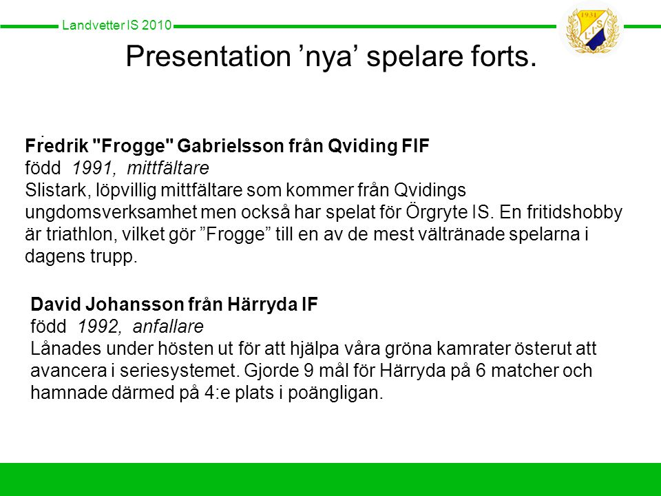 Landvetter IS 2010 Presentation 'nya' spelare forts..